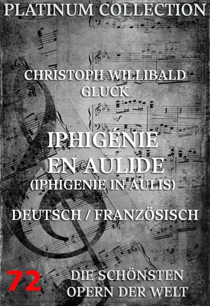 Iphigénie en Aulide (Iphigenie in Aulis) als eBook