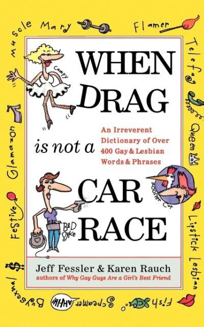 When Drag is Not a Car Race als Taschenbuch