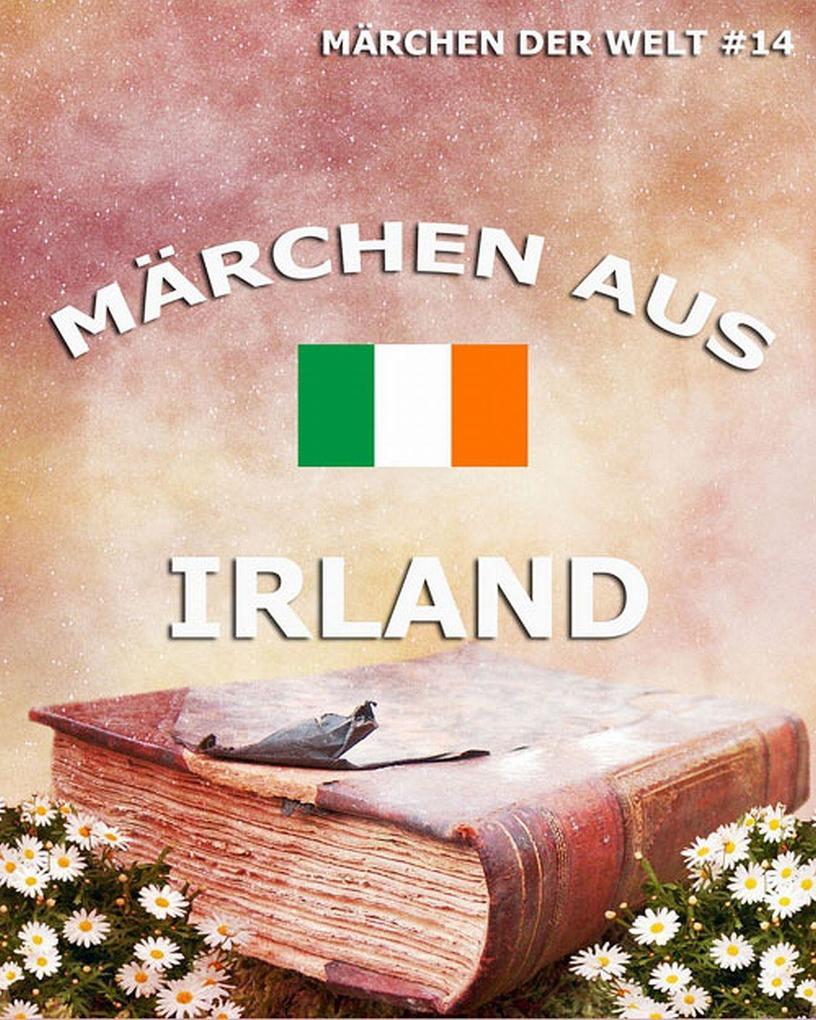 Märchen aus Irland als eBook von N.N