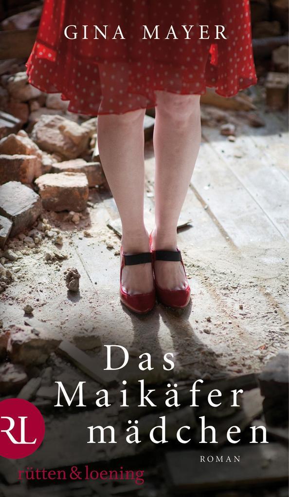 Das Maikäfermädchen als eBook von Gina Mayer