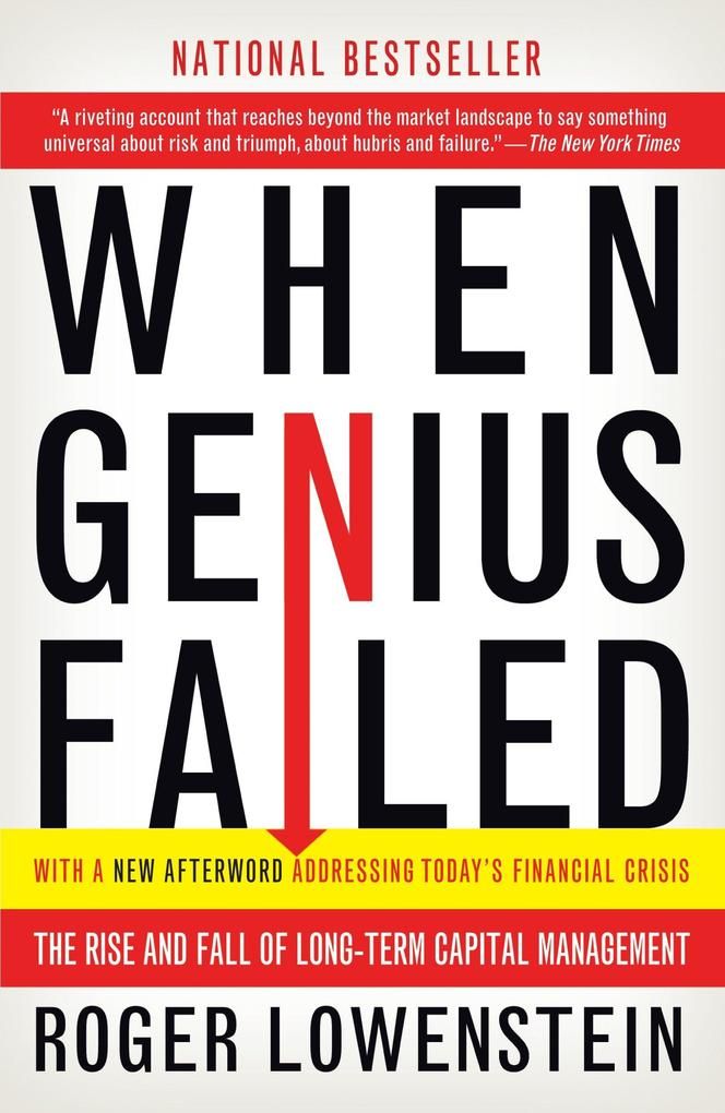 When Genius Failed: The Rise and Fall of Long-Term Capital Management als Taschenbuch
