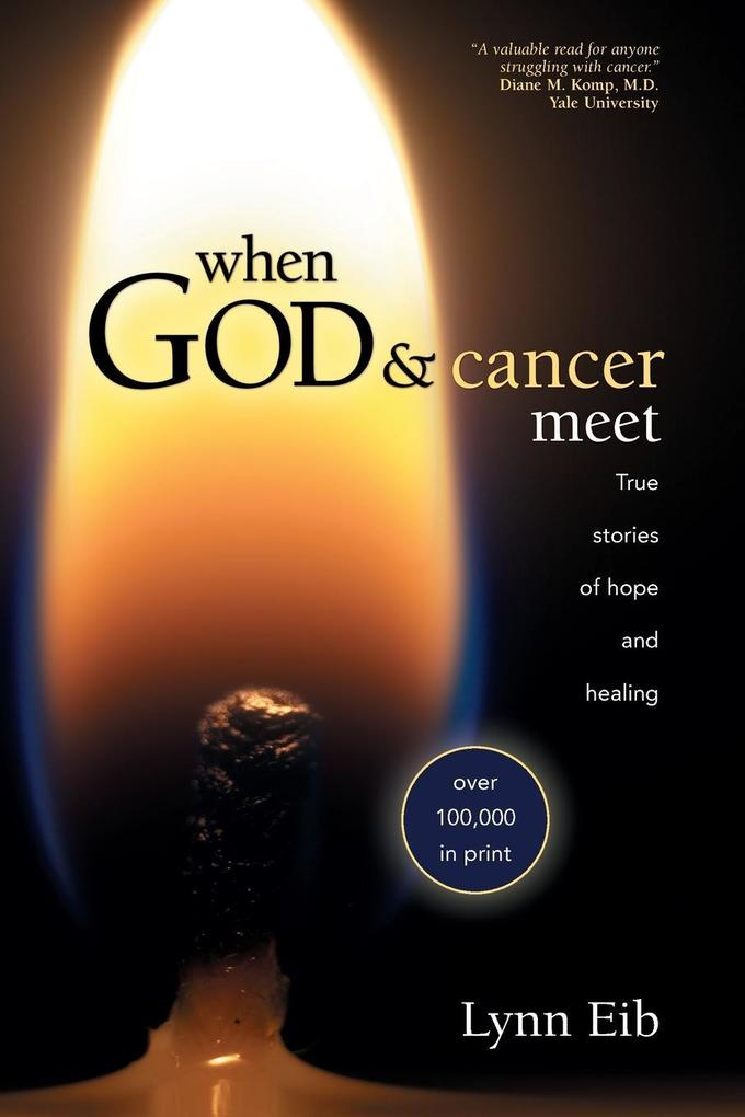 When God and Cancer Meet als Taschenbuch