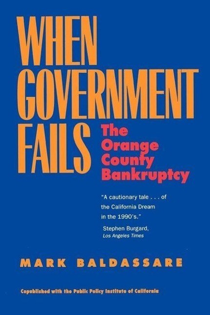 When Government Fails: Orange County Bankruptcy als Taschenbuch