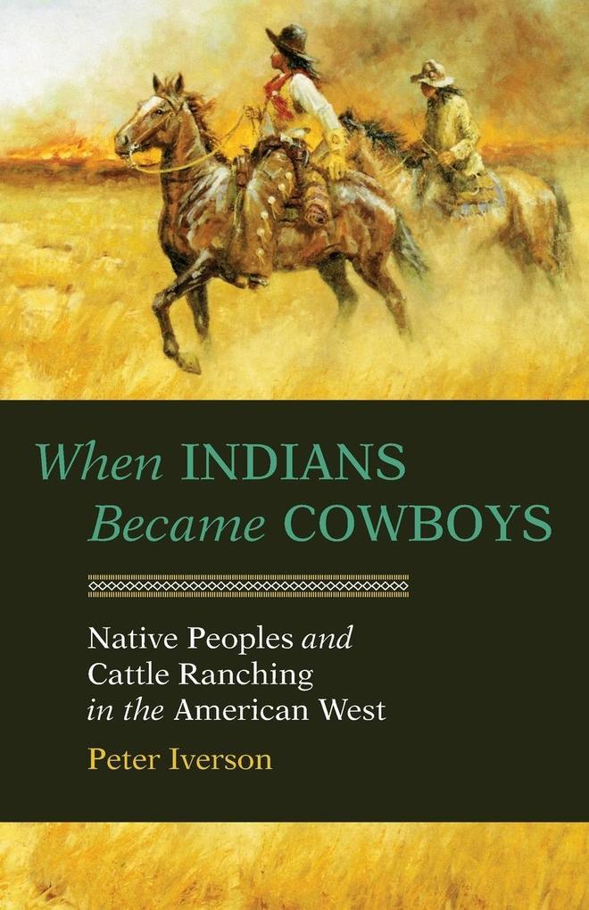 When Indians Became Cowboys: The Indian Invasion of Alcatraz als Taschenbuch
