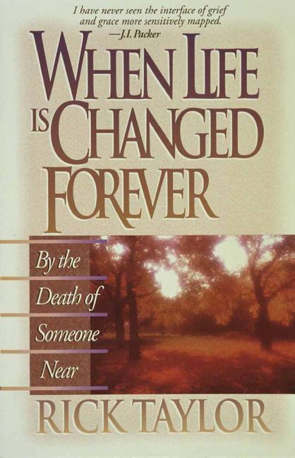 When Life Is Changed Forever als Taschenbuch