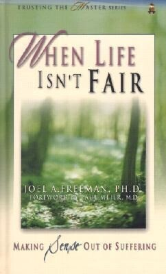 When Life Isn't Fair: Making Sense Out of Suffering als Buch