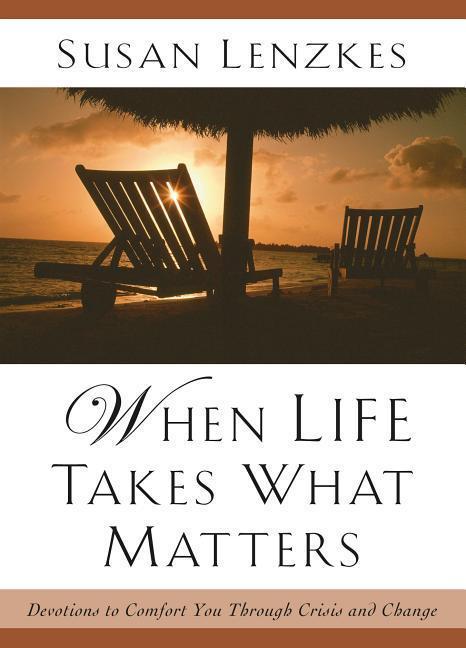 When Life Takes What Matters als Taschenbuch