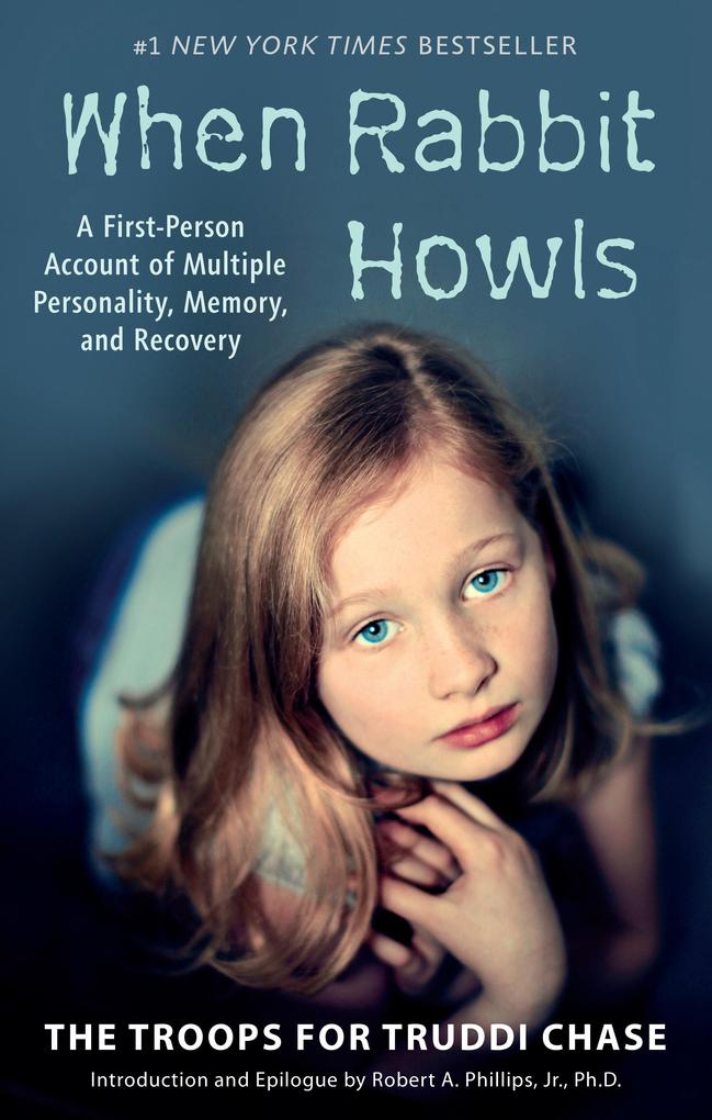 When Rabbit Howls: A First-Person Account of Multiple Personality, Memory, and Recovery als Taschenbuch