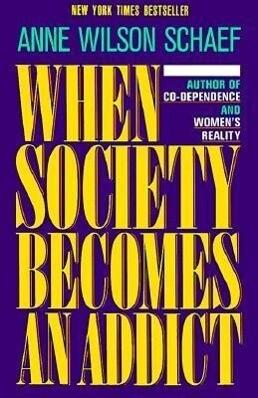 When Society Becomes an Addict als Taschenbuch