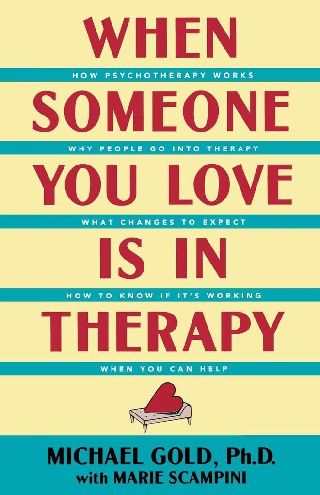 When Someone You Love Is in Therapy als Taschenbuch