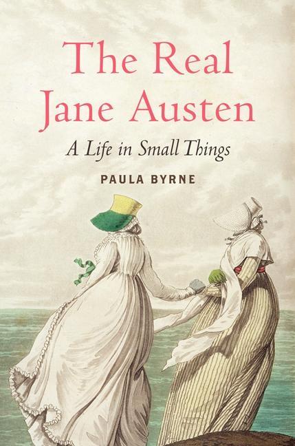 The Real Jane Austen als Buch von Paula Byrne