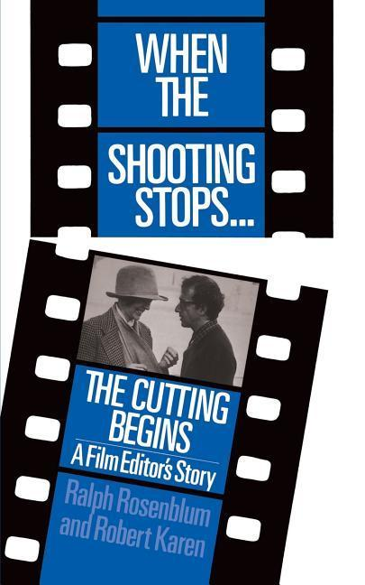 When The Shooting Stops ... The Cutting Begins als Taschenbuch