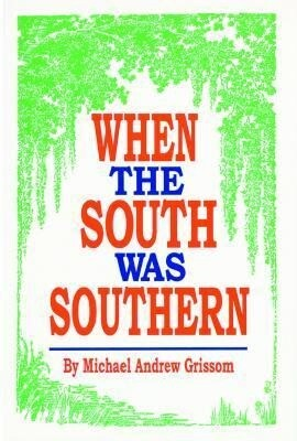 When the South Was Southern als Buch