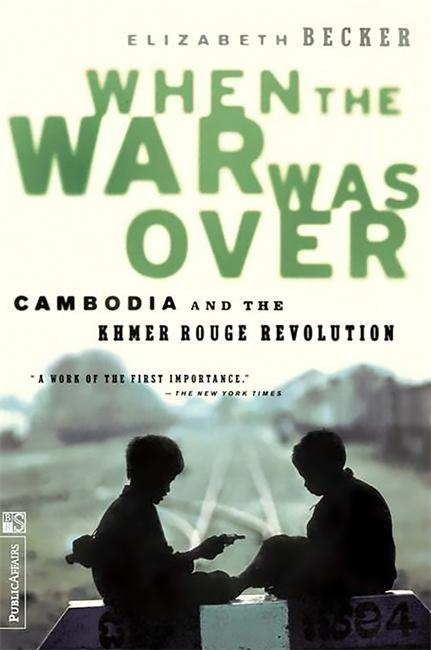 When the War Was Over: Cambodia and the Khmer Rouge Revolution, Revised Edition als Taschenbuch