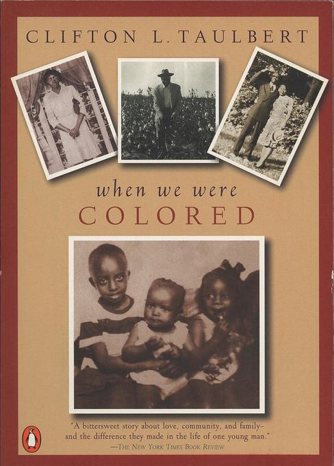 Once Upon a Time When We Were Colored: Tie in Edition als Taschenbuch