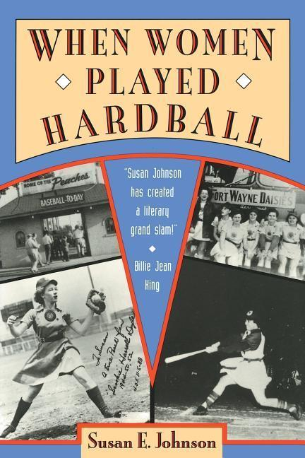 When Women Played Hardball: The Story of Oggie and the Beanstalk als Taschenbuch