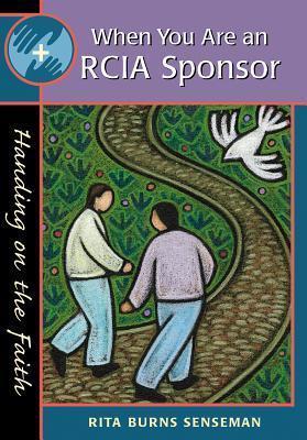 When You Are an Rcia Sponsor: Handing on the Faith als Taschenbuch