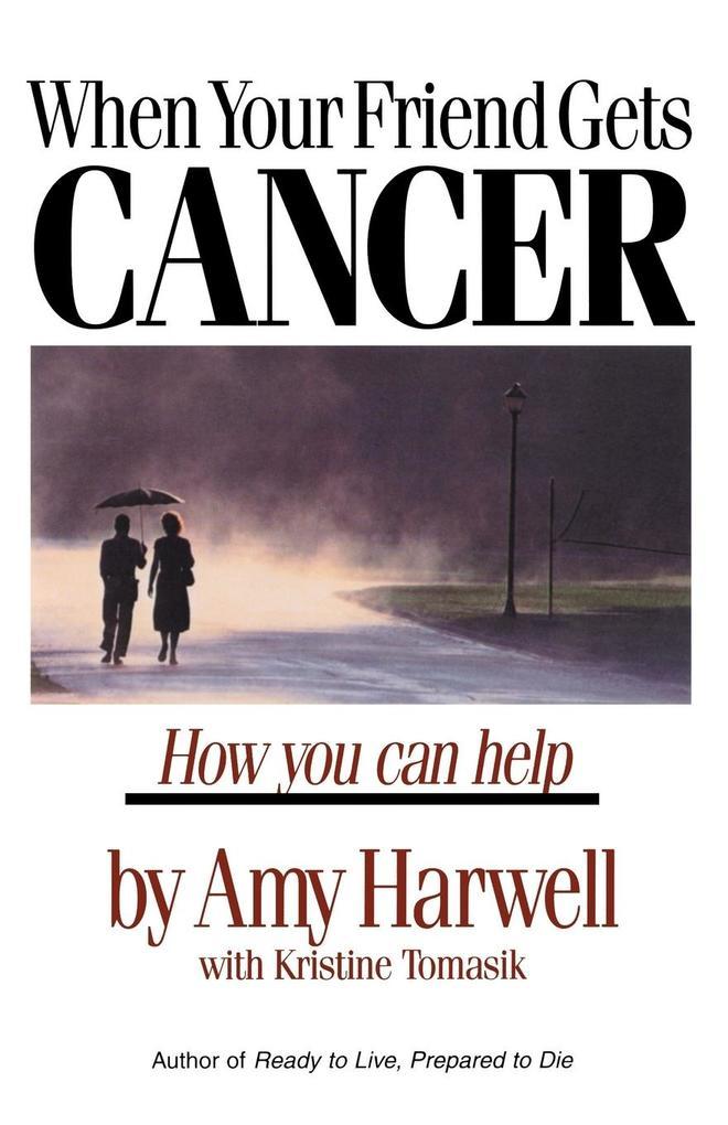 When Your Friend Gets Cancer als Taschenbuch