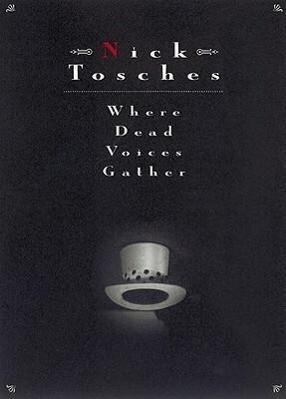 Where Dead Voices Gather als Taschenbuch