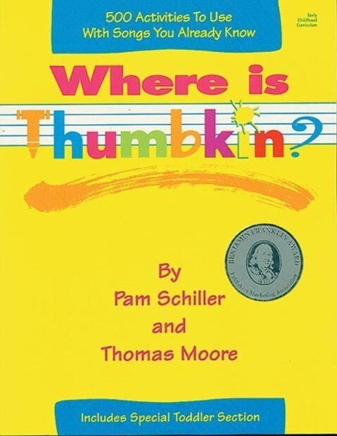 Where Is Thumbkin?: 500 Activities to Use with Songs You Already Know als Taschenbuch