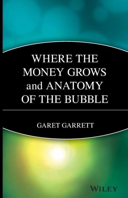 Where the Money Grows and Anatomy of the Bubble als Taschenbuch