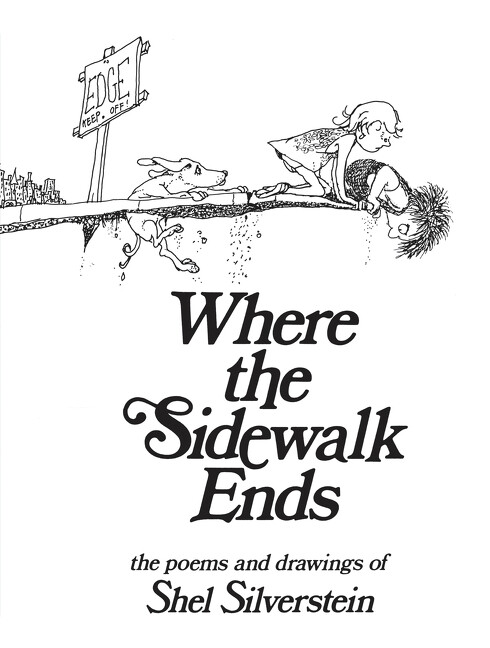 Where the Sidewalk Ends: Poems and Drawings als Buch