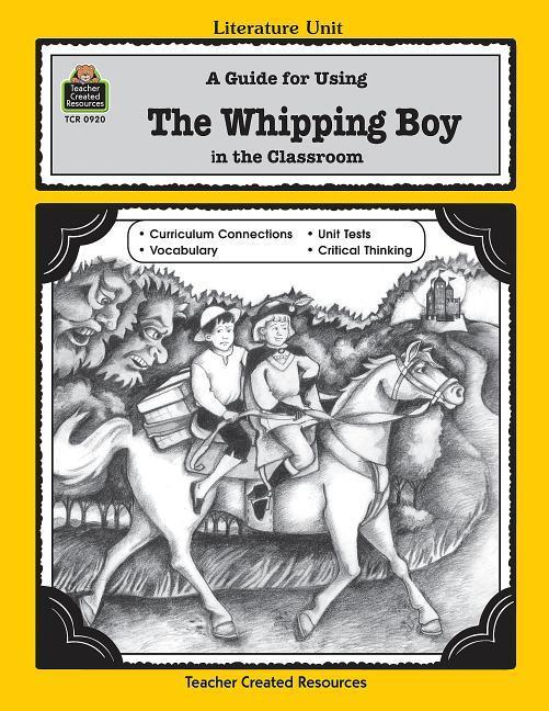 A Guide for Using the Whipping Boy in the Classroom als Taschenbuch