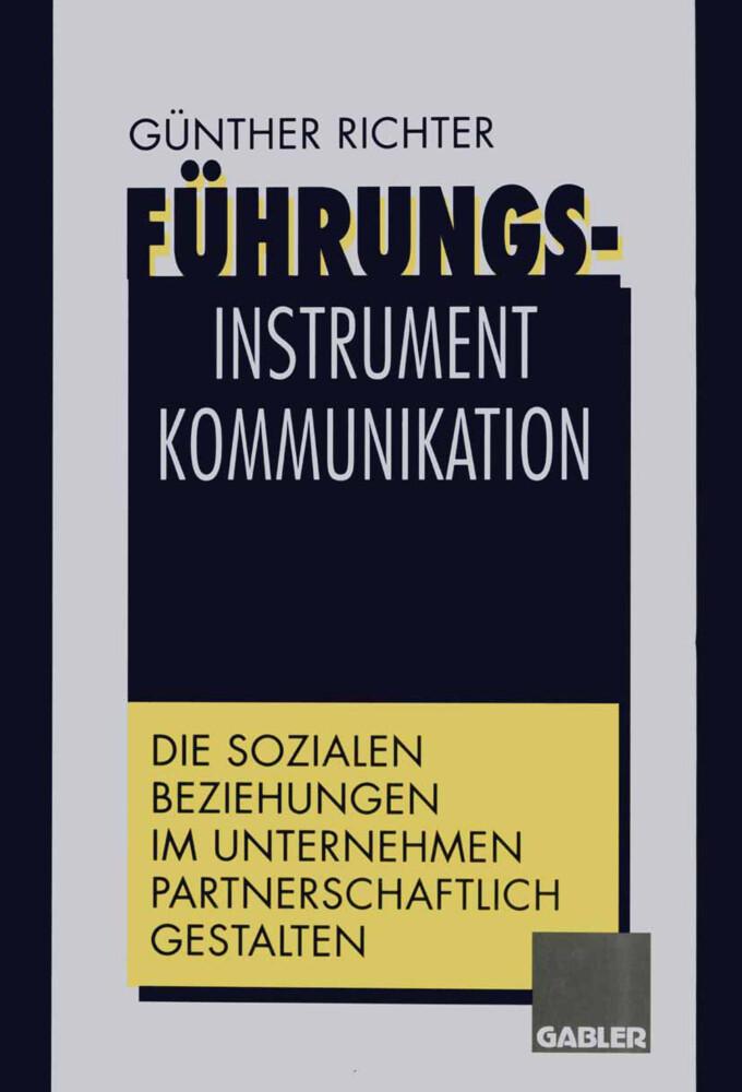 Führungsinstrument Kommunikation als Buch