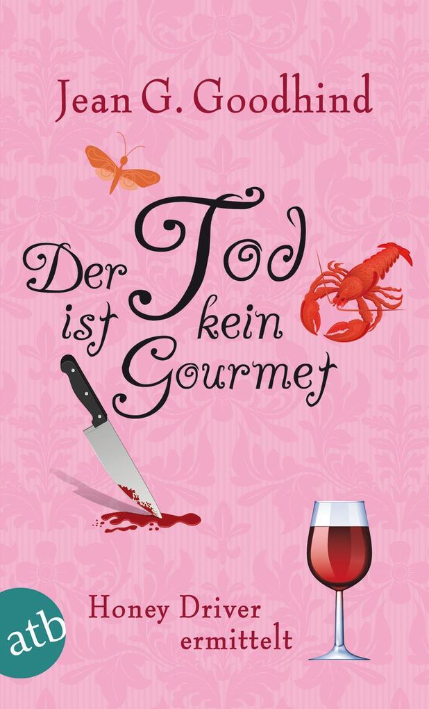 Der Tod ist kein Gourmet als eBook