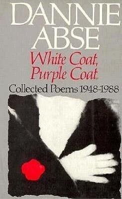 White Coat, Purple Coat: Collected Poems, 1948-1988 als Taschenbuch