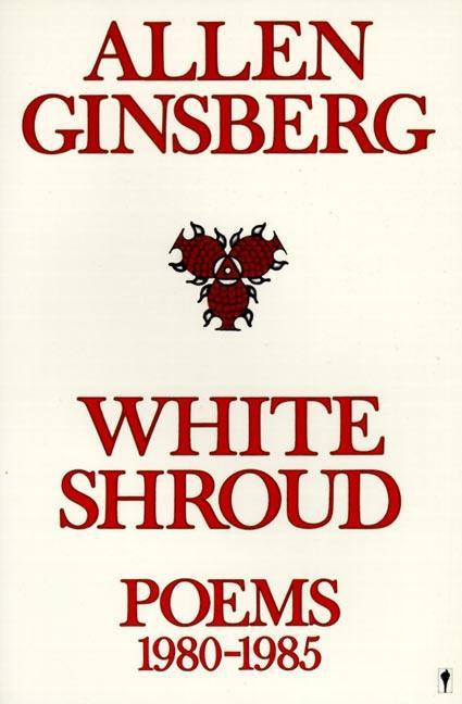 White Shroud: Poems 1980-1985 als Taschenbuch