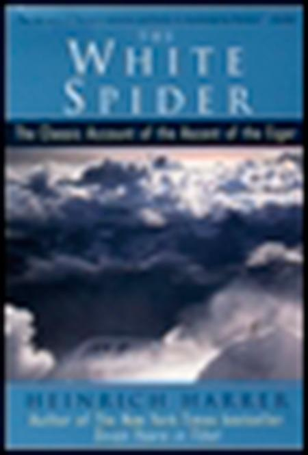 The White Spider: The Classic Account of the Ascent of the Eiger als Taschenbuch