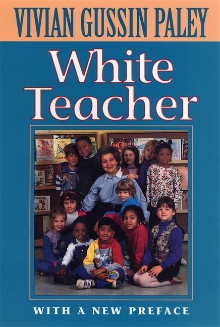 White Teacher: With a New Preface, Third Edition als Taschenbuch