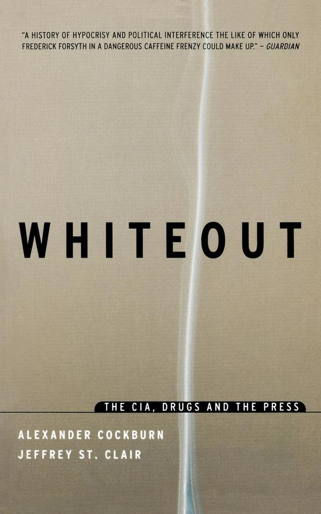 Whiteout: The CIA, Drugs and the Press als Buch