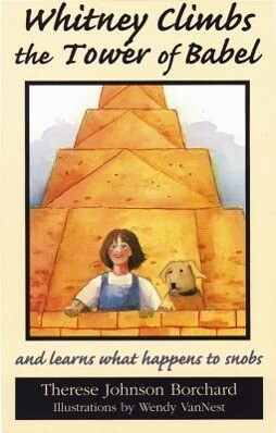 Whitney Climbs the Tower of Babel: And Learns What Happens to Snobs als Taschenbuch