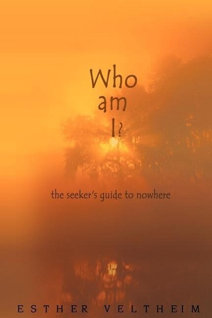 Who Am I?: The Seeker's Guide to Nowhere als Taschenbuch