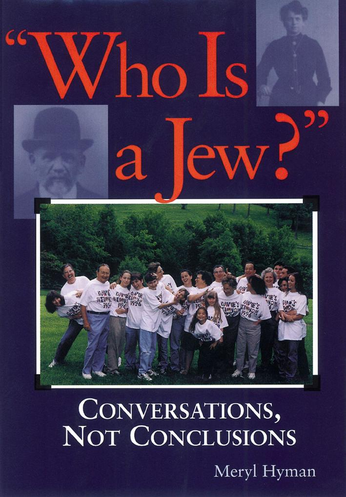 Who Is a Jew?: Conversations, Not Conclusions als Taschenbuch
