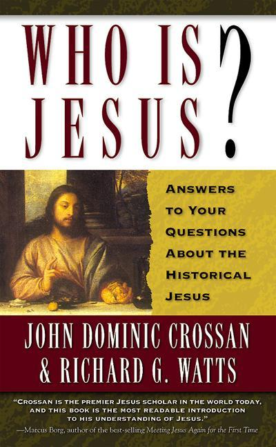 Who is Jesus?: Answers to Your Questions about the Historical Jesus als Taschenbuch