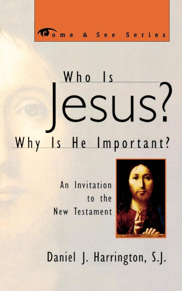 Who Is Jesus? Why Is He Important?: An Invitation to the New Testament als Taschenbuch