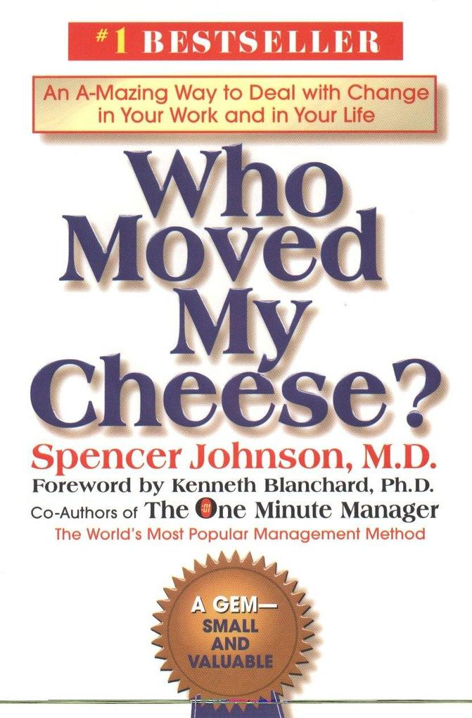 Who Moved My Cheese? als Buch