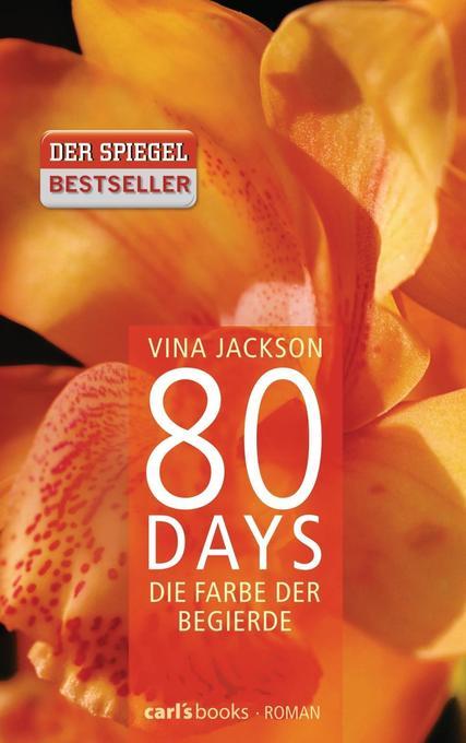 80 Days - Die Farbe der Begierde als Buch
