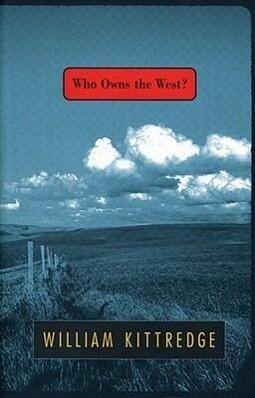 Who Owns the West? als Taschenbuch
