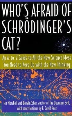 Who's Afraid of Schrodinger's Cat: All the New Science Ideas You Need to Keep Up with the New Thinking als Taschenbuch