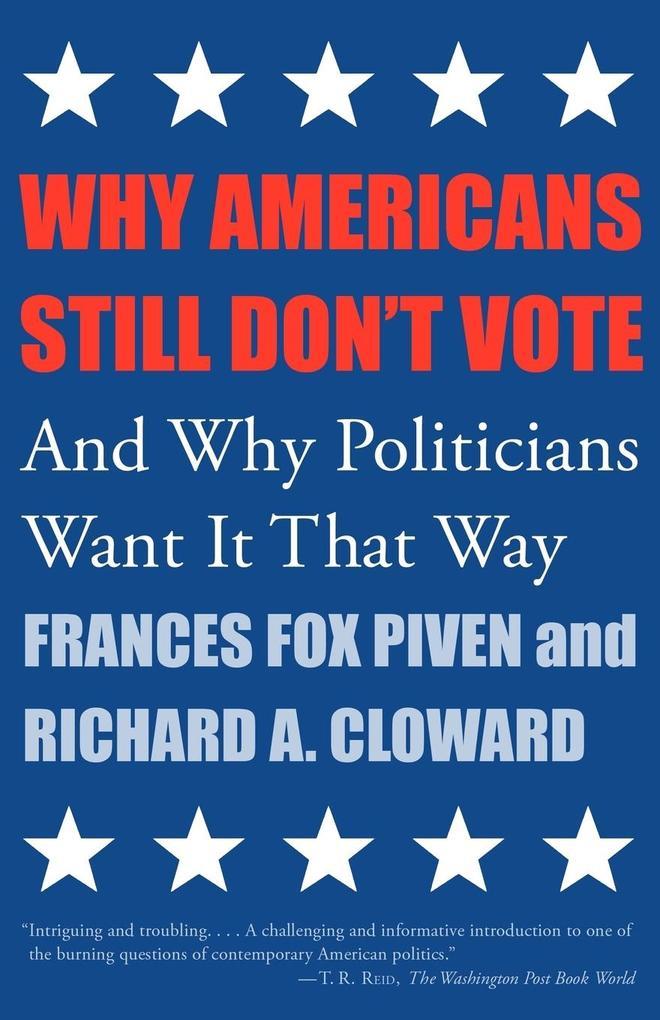 Why Americans Still Don't Vote als Taschenbuch