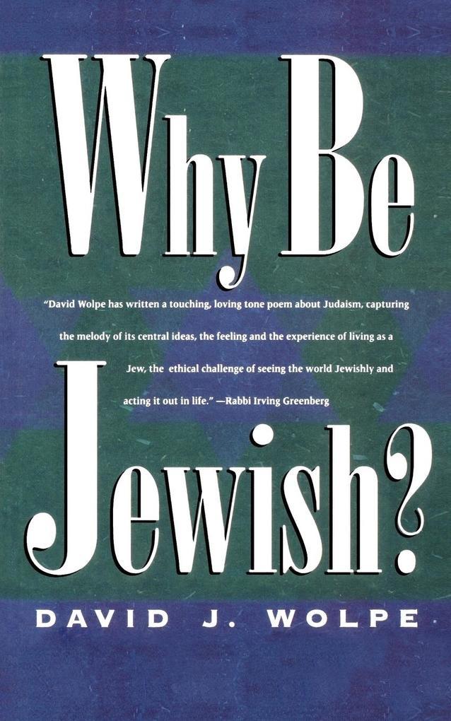 Why Be Jewish? als Taschenbuch