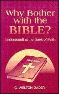 Why Bother with the Bible?: Understanding the Book Faith als Taschenbuch