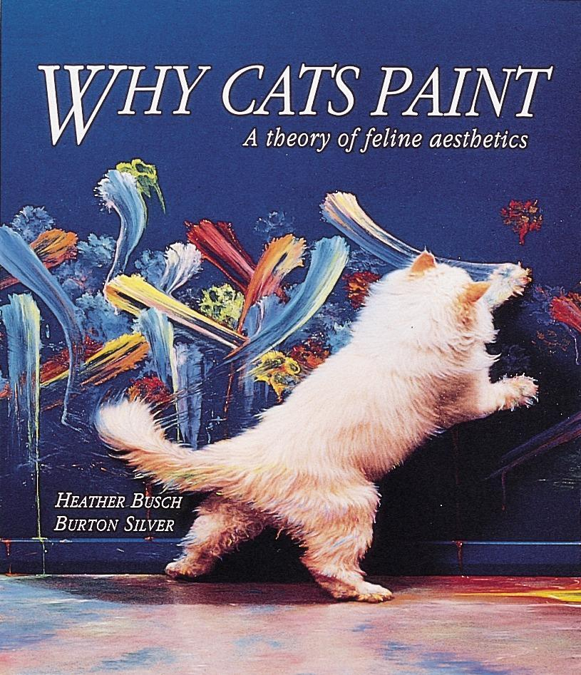 Why Cats Paint: A Theory of Feline Aesthetics als Taschenbuch