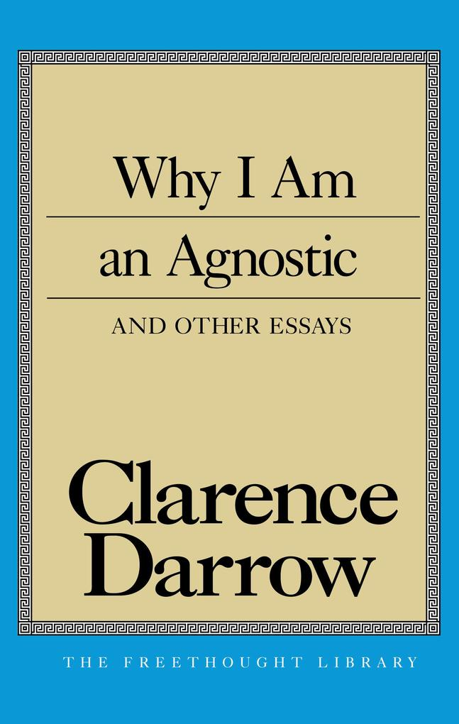 Why I Am an Agnostic and Other Essays als Taschenbuch