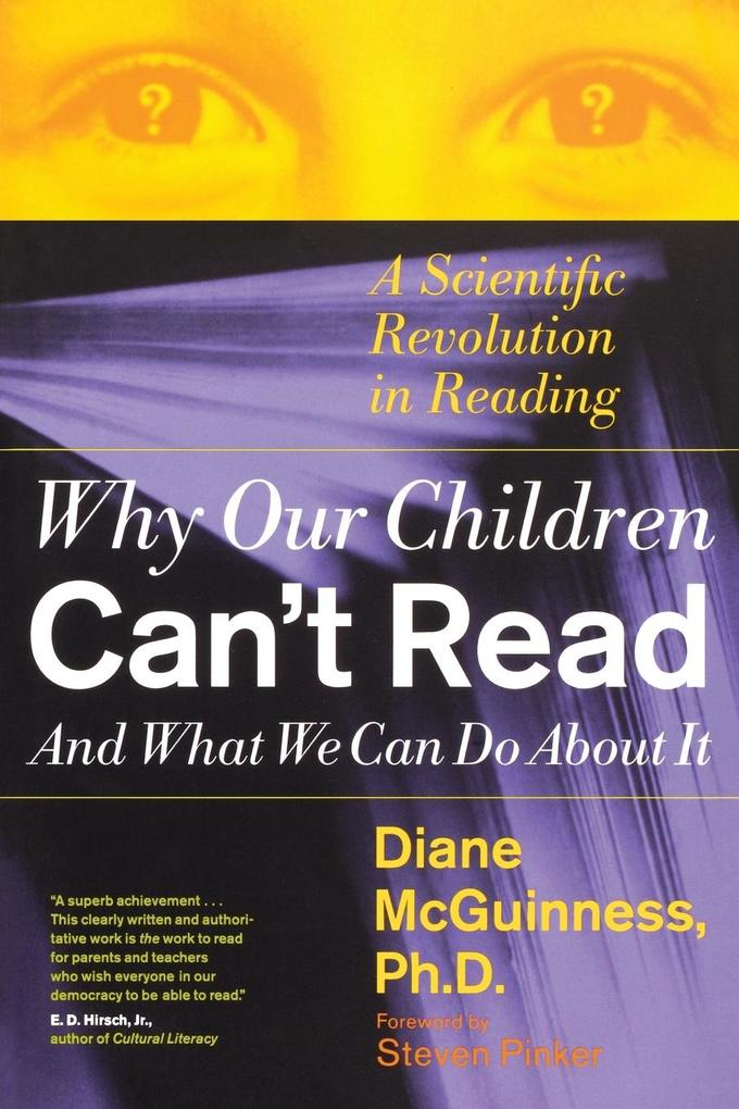Why Our Children Can't Read and What We Can Do about It als Taschenbuch