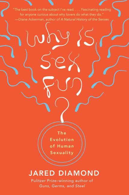 Why Is Sex Fun?: The Evolution of Human Sexuality als Taschenbuch